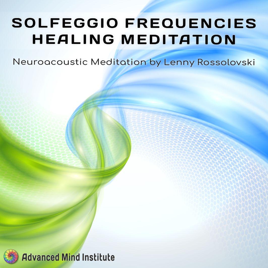 Solfeggio Frequencies Healing Meditation