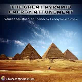 The Great Pyramid Energy Attunement